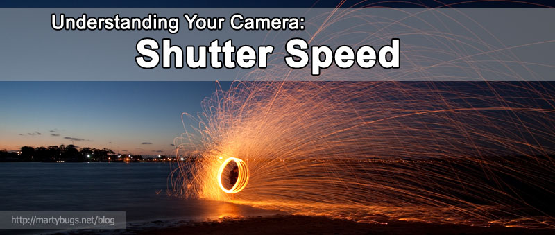 Understanding Your Camera: Shutter Speed : Martin Pot